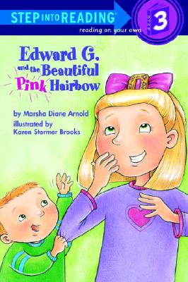 Image for Edward G. and the Beautiful Pink Hairbow (Step-Into-Reading, Step 3)