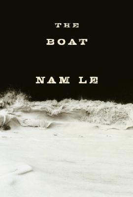 The Boat (Rough-Cut), NAM LE