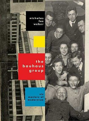 Image for The Bauhaus Group: Six Masters of Modernism