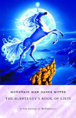 Image for Mountain Man Dance Moves: The McSweeney's Book of Lists