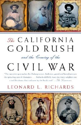Image for California Gold Rush and the Coming of the Civil War
