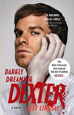Darkly Dreaming Dexter, JEFF LINDSAY