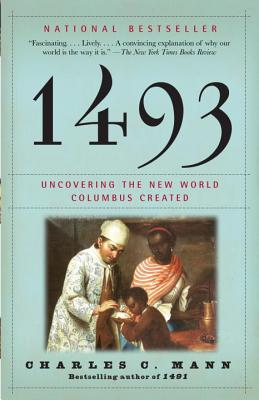 Image for 1493: Uncovering the New World Columbus Created