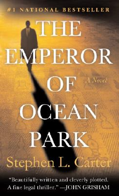 The Emperor of Ocean Park, STEPHEN L. CARTER
