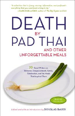 Image for DEATH BY PAD THAI AND OTHER UNFORGETTABLE MEALS