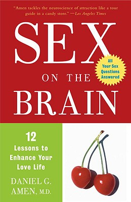 Image for Sex on the Brain: 12 Lessons to Enhance Your Love Life