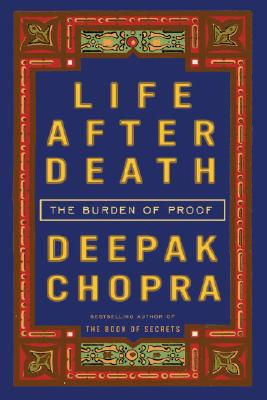 Image for Life After Death: The Burden of Proof