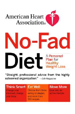 Image for American Heart Association No-Fad Diet: A Personal Plan for Healthy Weight Loss