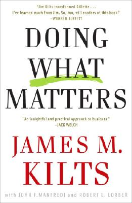 Doing What Matters, Kilts, James M.