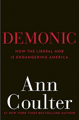 Image for Demonic: How the Liberal Mob Is Endangering America