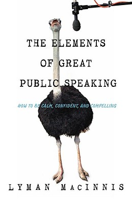 Image for The Elements Of Great Public Speaking