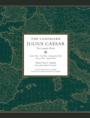 The Landmark Julius Caesar: The Gallic Wars and The Civil War