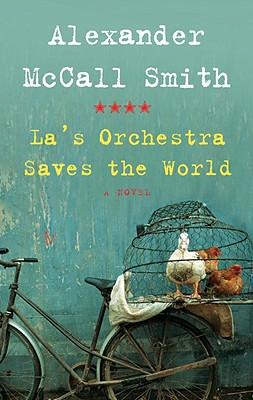 Image for La's Orchestra Saves the World: A Novel