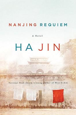 Image for Nanjing Requiem: A Novel