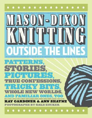 Image for MASON-DIXON KNITTING OUTSIDE THE LINES