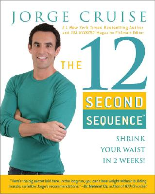 Image for 12 SECOND SEQUENCE, THE SHRINK YOUR WAIST IN JUST 2 WEEKS!