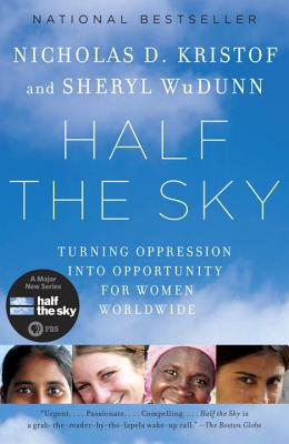 Image for Half the Sky: Turning Oppression into Opportunity for Women Worldwide