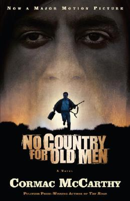No Country for Old Men (Vintage International), McCarthy, Cormac