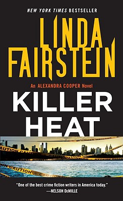 Killer Heat, Fairstein, Linda