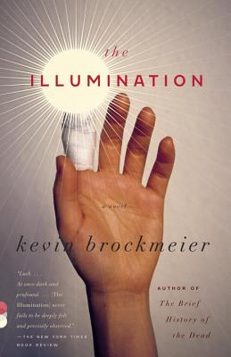 The Illumination (Vintage Contemporaries), Kevin Brockmeier