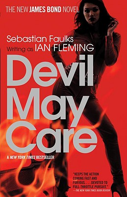 Image for DEVIL MAY CARE NEW JAMES BOND NOVEL