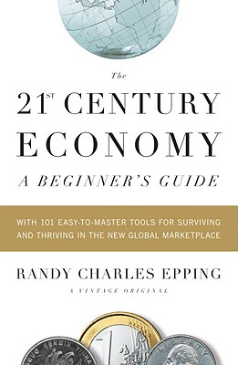 Image for 21st Century Economy: A Beginner's Guide