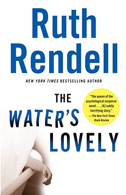 The Water's Lovely (Vintage Crime/Black Lizard), Ruth Rendell