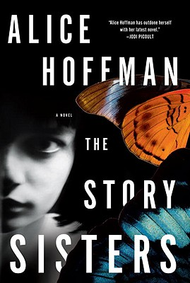 The Story Sisters: A Novel, Hoffman, Alice