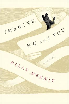 Image for IMAGINE ME AND YOU : A NOVEL