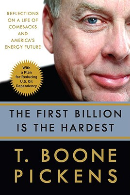 Image for The First Billion Is the Hardest: Reflections on a Life of Comebacks and America's Energy Future