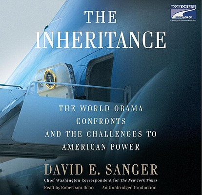Image for The Inheritance: The World Obama Confronts and the Challenges to American Power