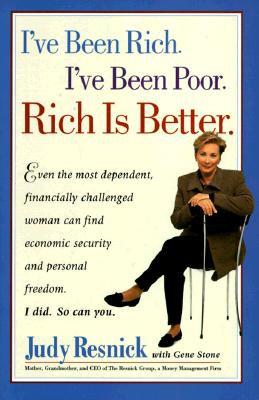 Image for I've Been Rich, I've Been Poor, Rich is Better