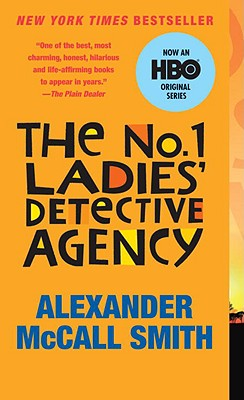 The No.1 Ladies' Detective Agency (Movie Tie-in Edition) (The No. 1 Ladies' Detective Agency), Alexander McCall Smith