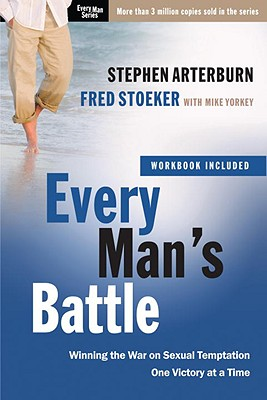 Image for Every Man's Battle: Winning the War on Sexual Temptation One Victory at a Time (The Every Man Series)