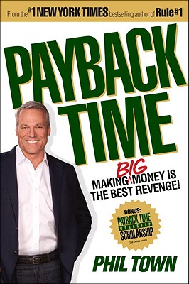 Image for Payback Time: Making Big Money Is the Best Revenge!
