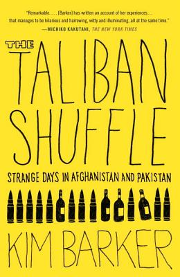 Image for Taliban Shuffle: Strange Days in Afghanistan and Pakistan