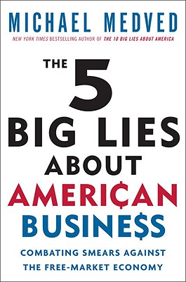 Image for 5 BIG LIES ABOUT AMERICAN BUSINESS : COM