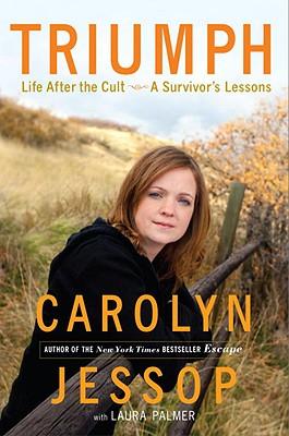 Image for Triumph: Life After the Cult,A Survivor's Lessons