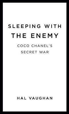 Image for Sleeping with the Enemy: Coco Chanel's Secret War