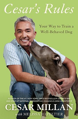 Image for Cesar's Rules: Your Way to Train a Well-Behaved Dog