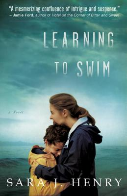 Learning to Swim: A Novel, Sara J. Henry