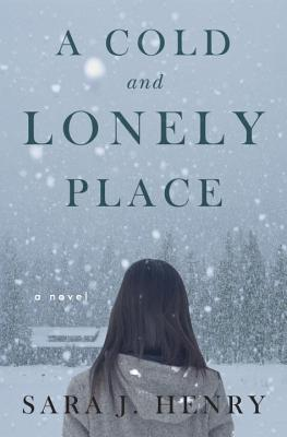 Image for A Cold and Lonely Place: A Novel