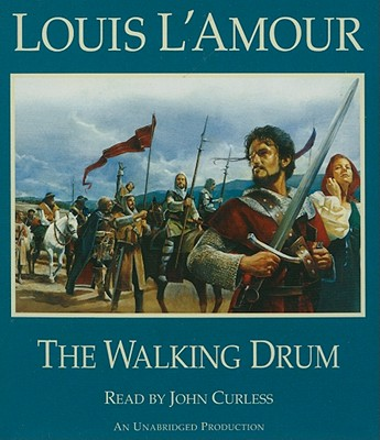 The Walking Drum, Louis L'Amour