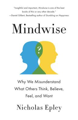 Image for Mindwise: Why We Misunderstand What Others Think, Believe, Feel, and Want