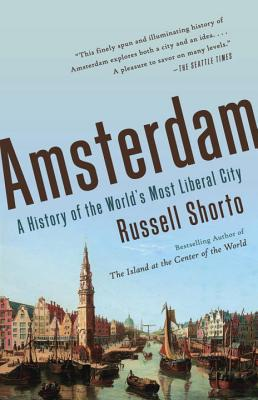 Image for Amsterdam: A History of the World's Most Liberal City (Vintage)
