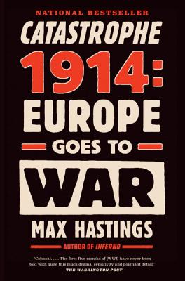 Image for Catastrophe 1914: Europe Goes to War