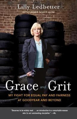 Image for Grace and Grit: My Fight for Equal Pay and Fairness at Goodyear and Beyond