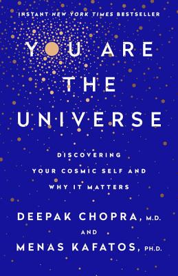 Image for You Are the Universe: Discovering Your Cosmic Self and Why It Matters