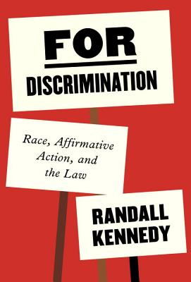 FOR DISCRIMINATION, RANDALL KENNEDY