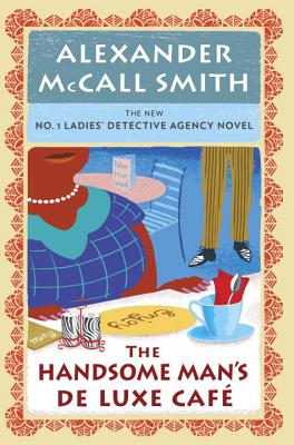 Image for HANDSOME MAN'S DE LUXE CAFE, THE THE NEW NO. 1 LADIES' DETECTIVE AGENCY NOVEL 15